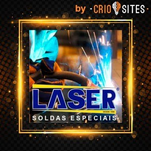 Soldas a Laser especiais em Campinas, Sumaré, Hortolândia, Valinhos, Paulinia